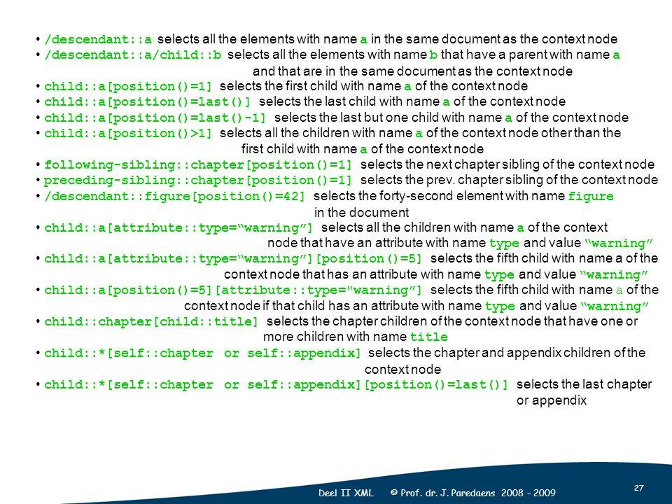 27 Deel II XML © Prof. dr. J.