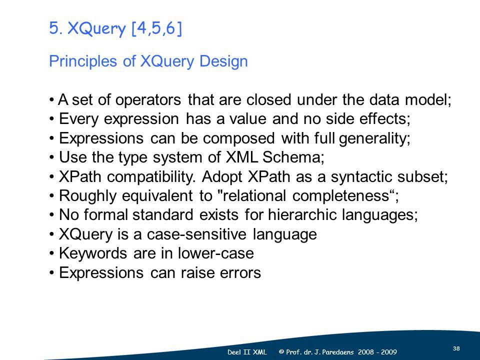 38 Deel II XML © Prof. dr. J. Paredaens 2008 - 2009 5.