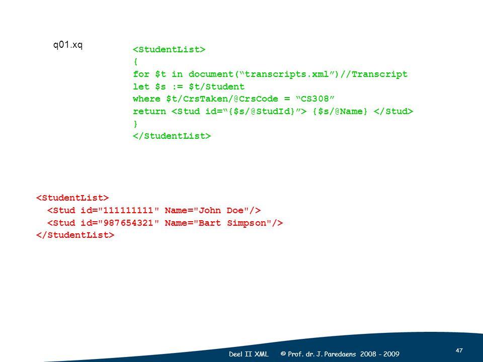 47 Deel II XML © Prof. dr. J.