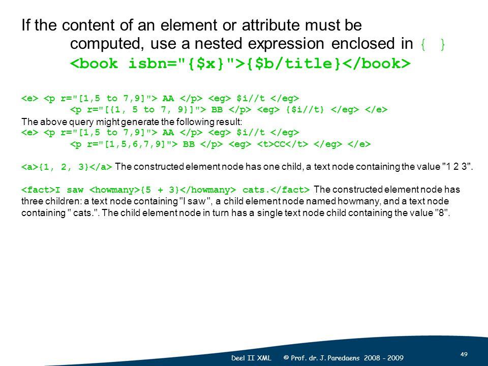 49 Deel II XML © Prof. dr. J.
