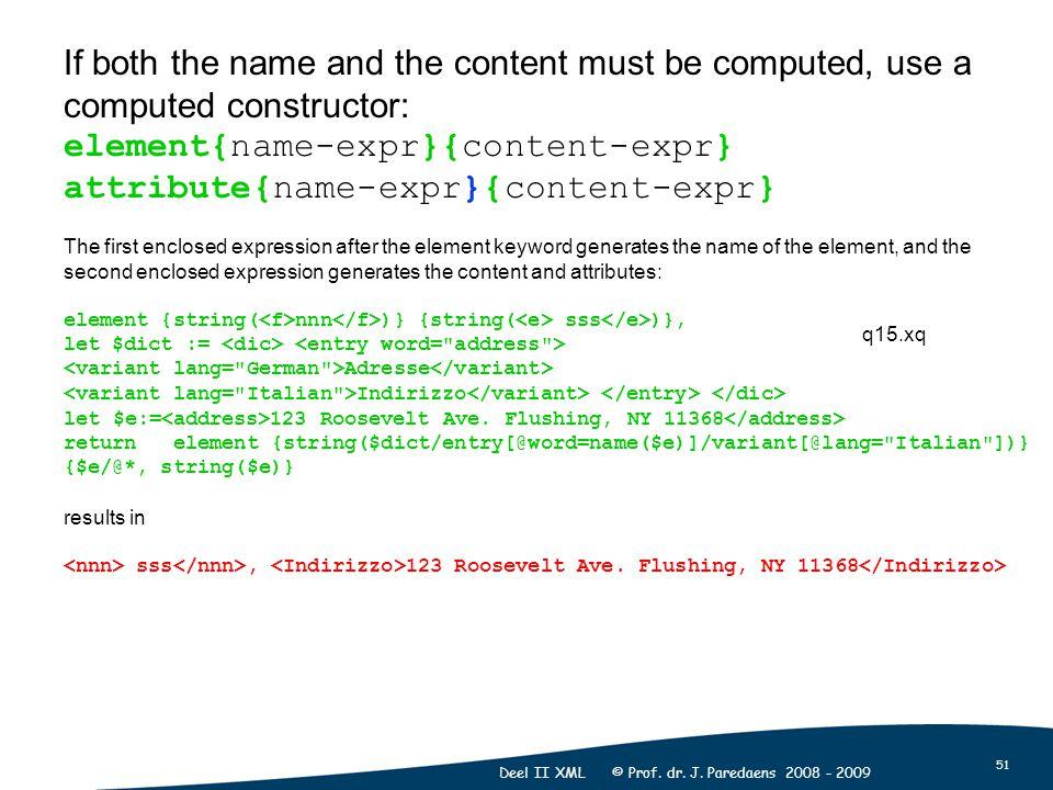51 Deel II XML © Prof. dr. J.