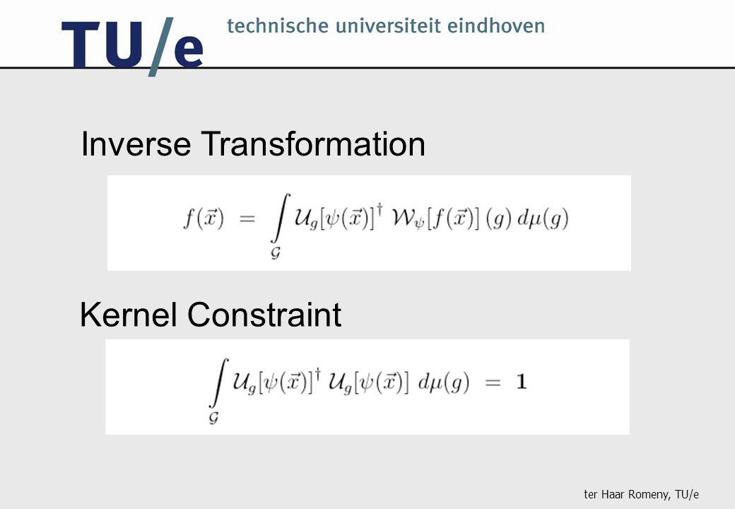 ter Haar Romeny, TU/e Inverse Transformation Kernel Constraint