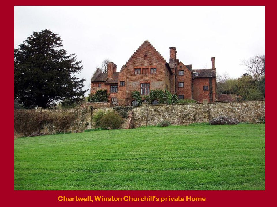 Chartwell, Winston Churchill s private Home