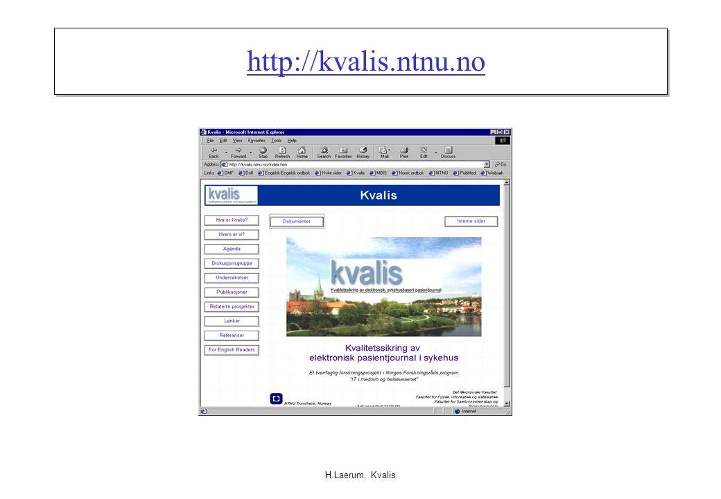 H.Laerum, Kvalis http://kvalis.ntnu.no