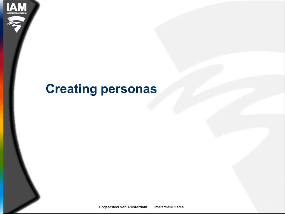 Hogeschool van Amsterdam Interactieve Media Persona creation process