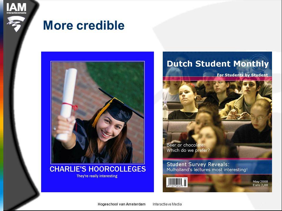 Hogeschool van Amsterdam Interactieve Media More credible