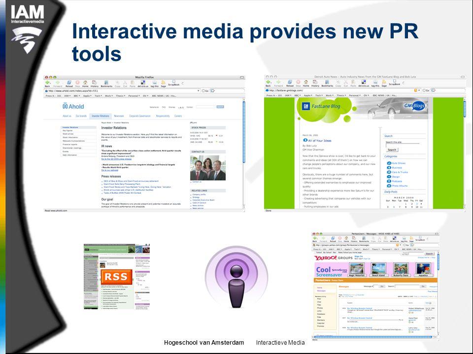 Hogeschool van Amsterdam Interactieve Media Interactive media provides new PR tools