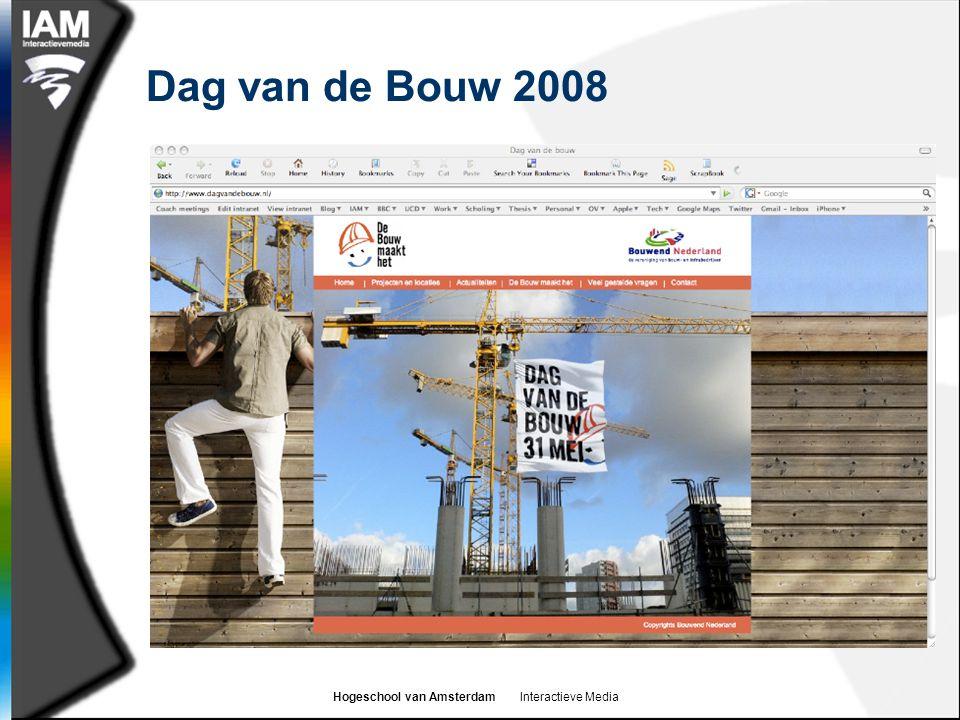 Hogeschool van Amsterdam Interactieve Media Dag van de Bouw 2008