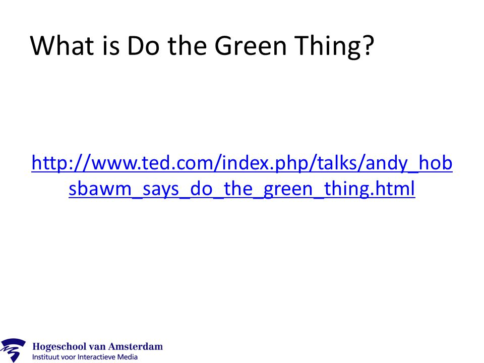 What is Do the Green Thing.