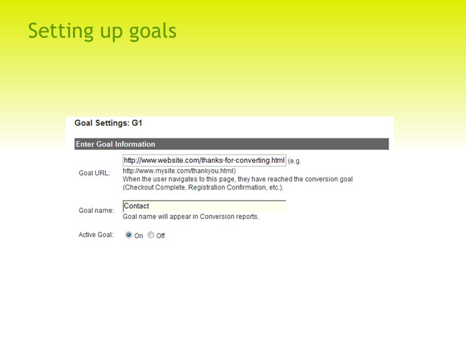 Setting up goals