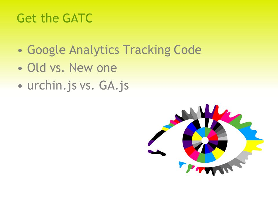 Get the GATC Google Analytics Tracking Code Old vs. New one urchin.js vs. GA.js
