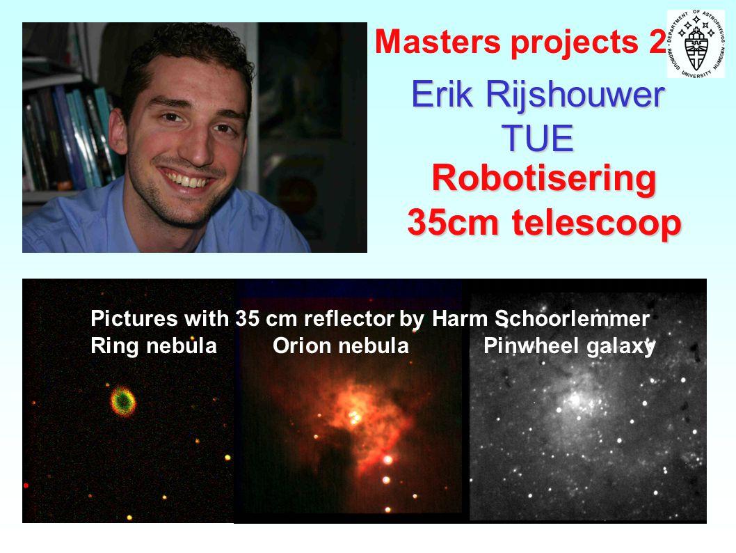 Erik Rijshouwer TUE Robotisering 35cm telescoop Pictures with 35 cm reflector by Harm Schoorlemmer Ring nebula Orion nebula Pinwheel galaxy Masters projects 2