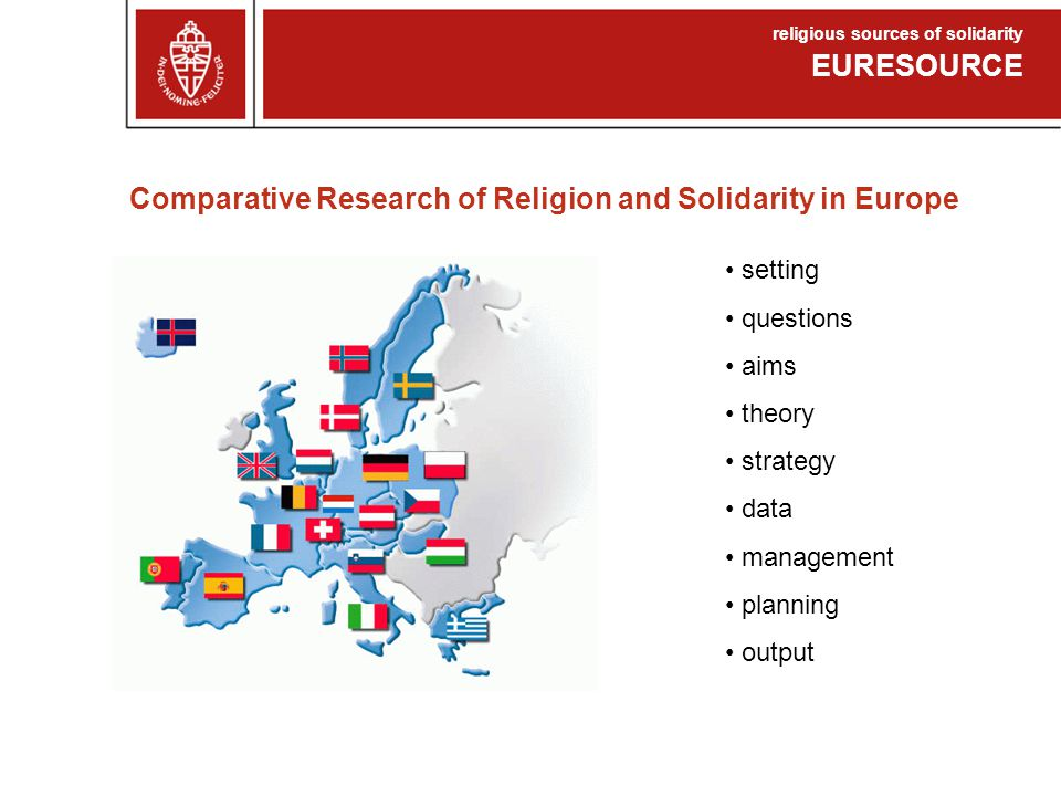 Setting NORFACE EU-consortium of national funds for fundamental research with its pilot: 'Religion as a social force in Europe'.