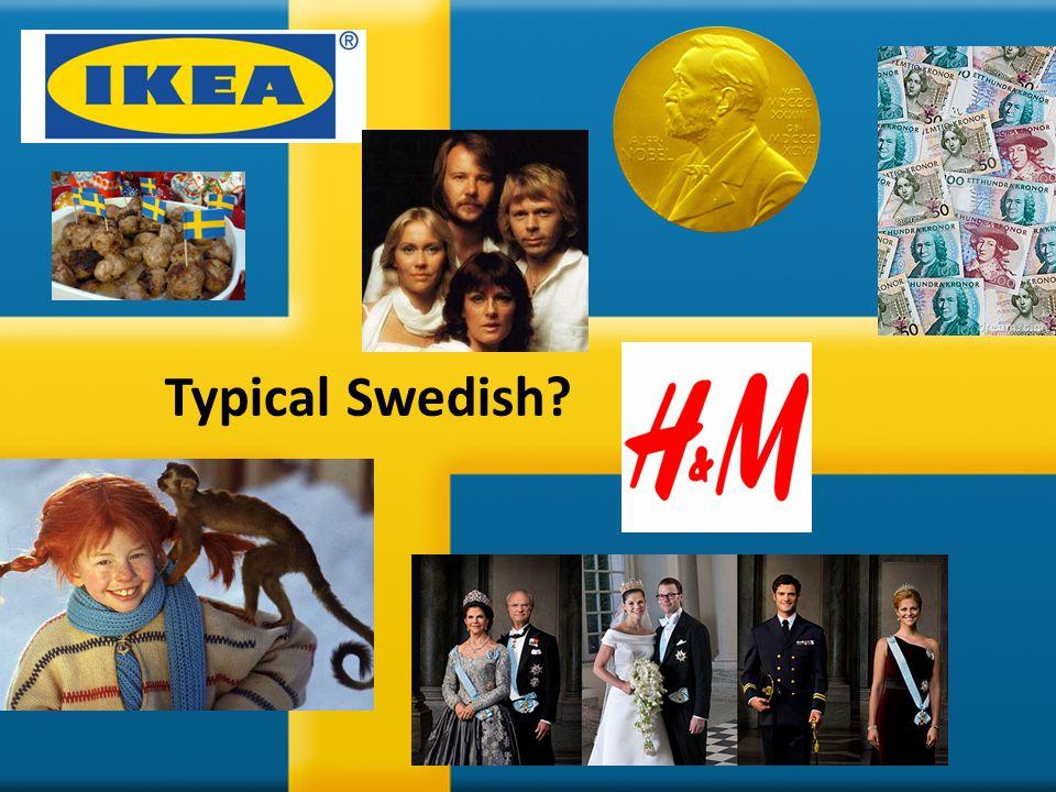 Typical Swedish?