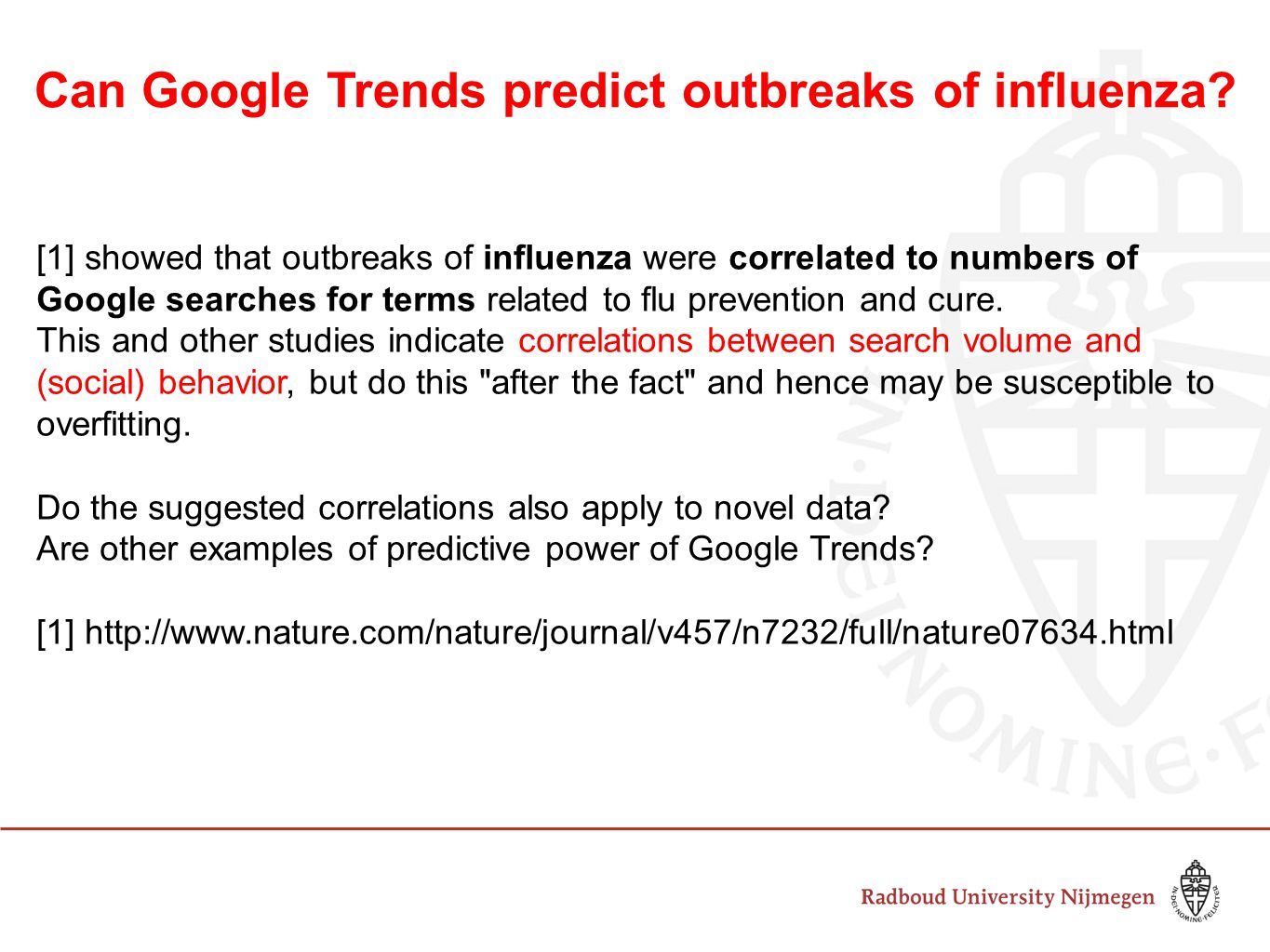 Can Google Trends predict outbreaks of influenza.
