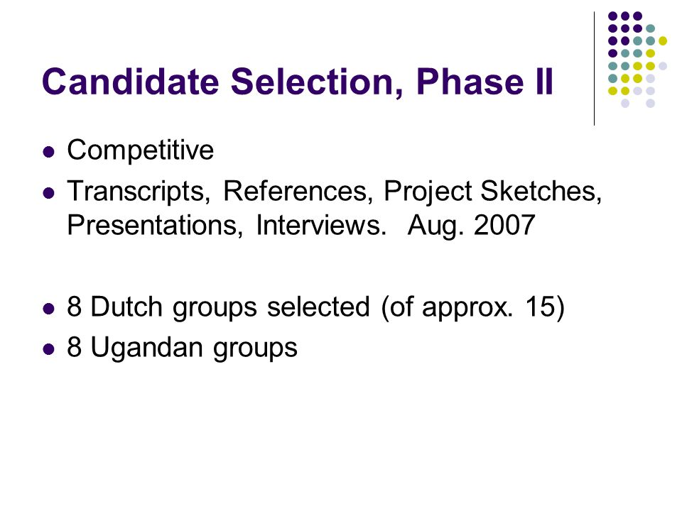 Candidate Selection, Phase II Competitive Transcripts, References, Project Sketches, Presentations, Interviews.