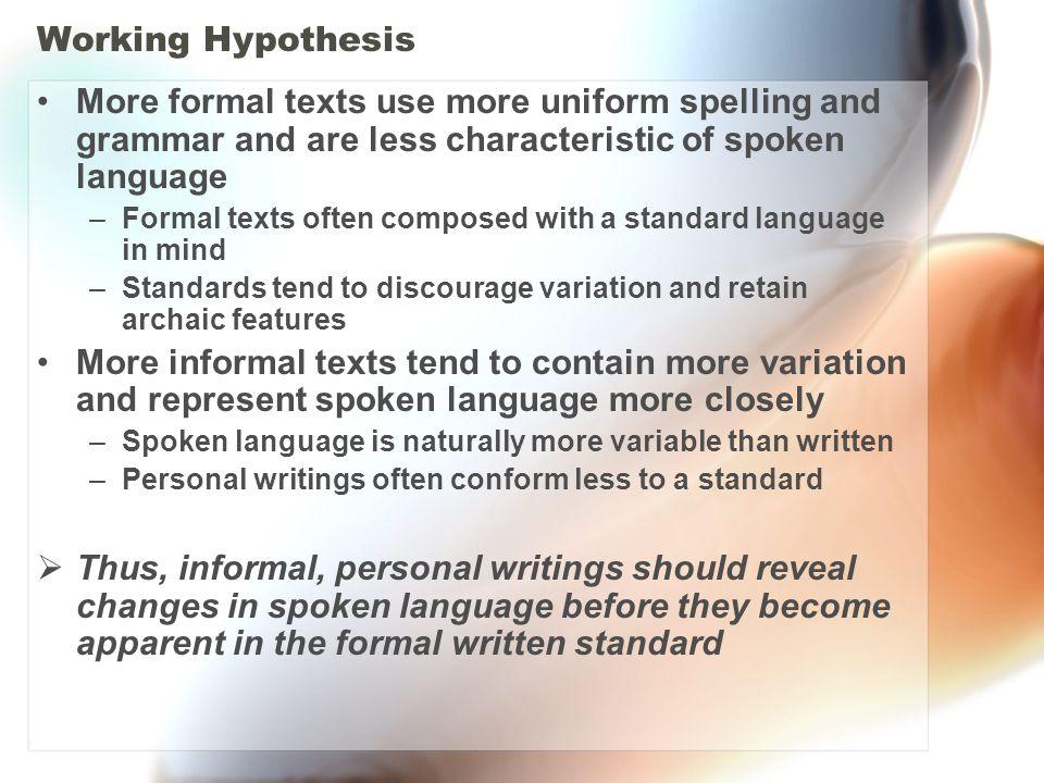 Personal Writings Linguistic histories 'from below' (Elspass 2005; Elspass et al.