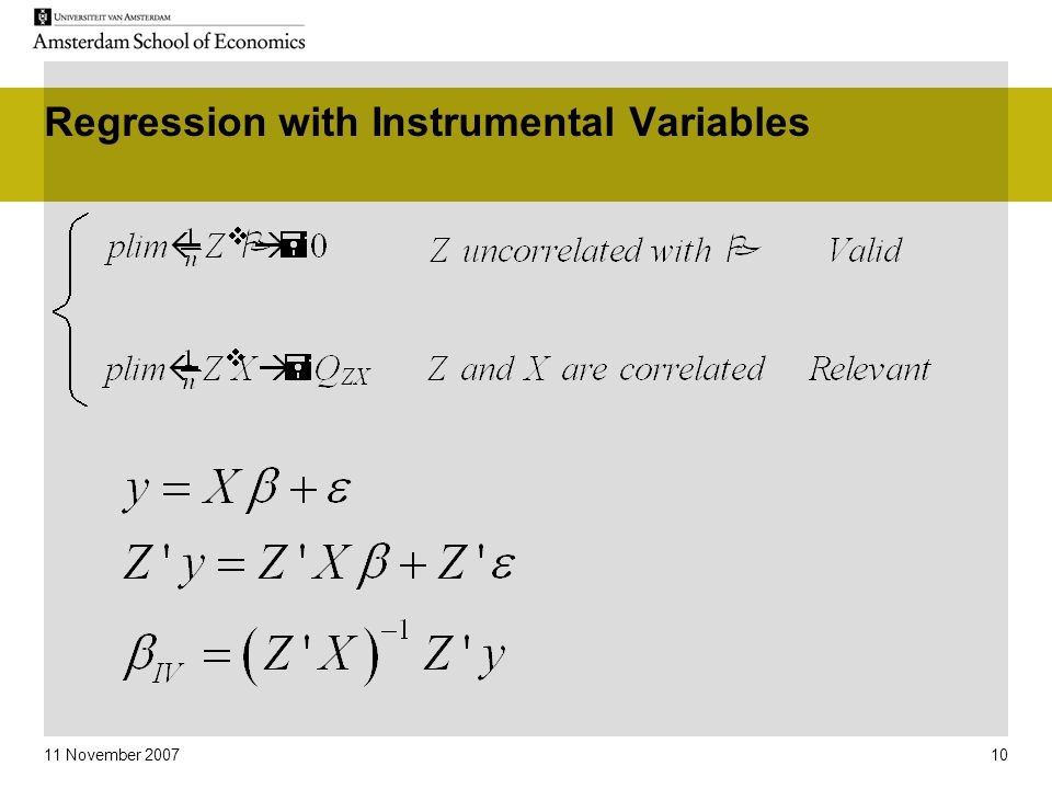11 November 2007 10 Regression with Instrumental Variables
