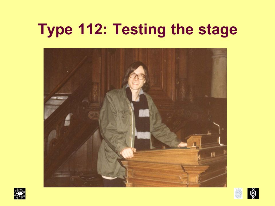 Type 112: Testing the stage