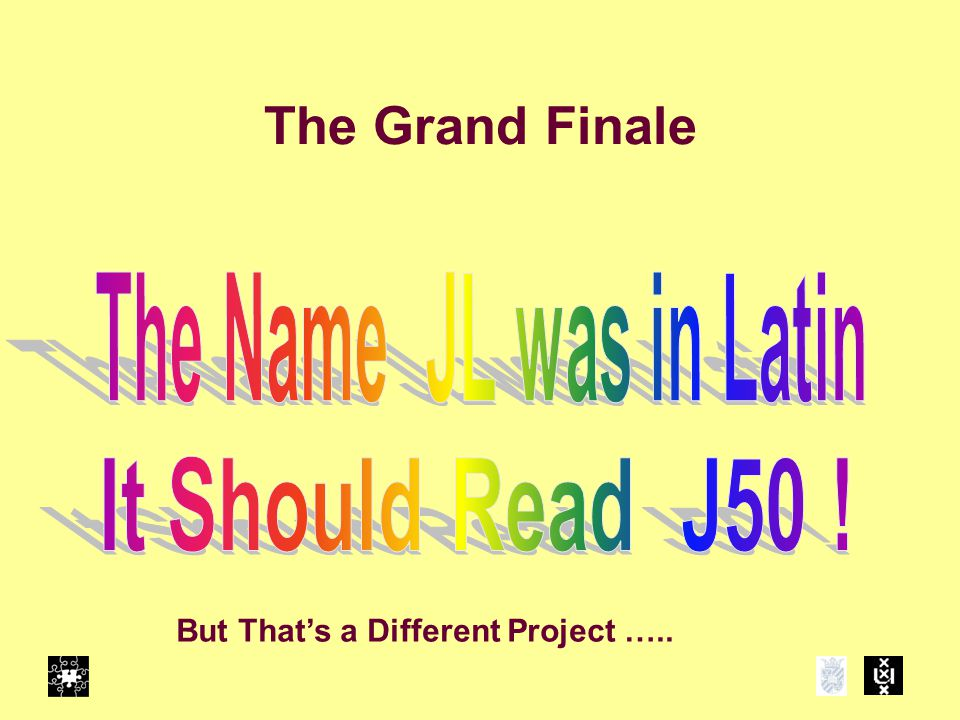 The Grand Finale But That's a Different Project …..