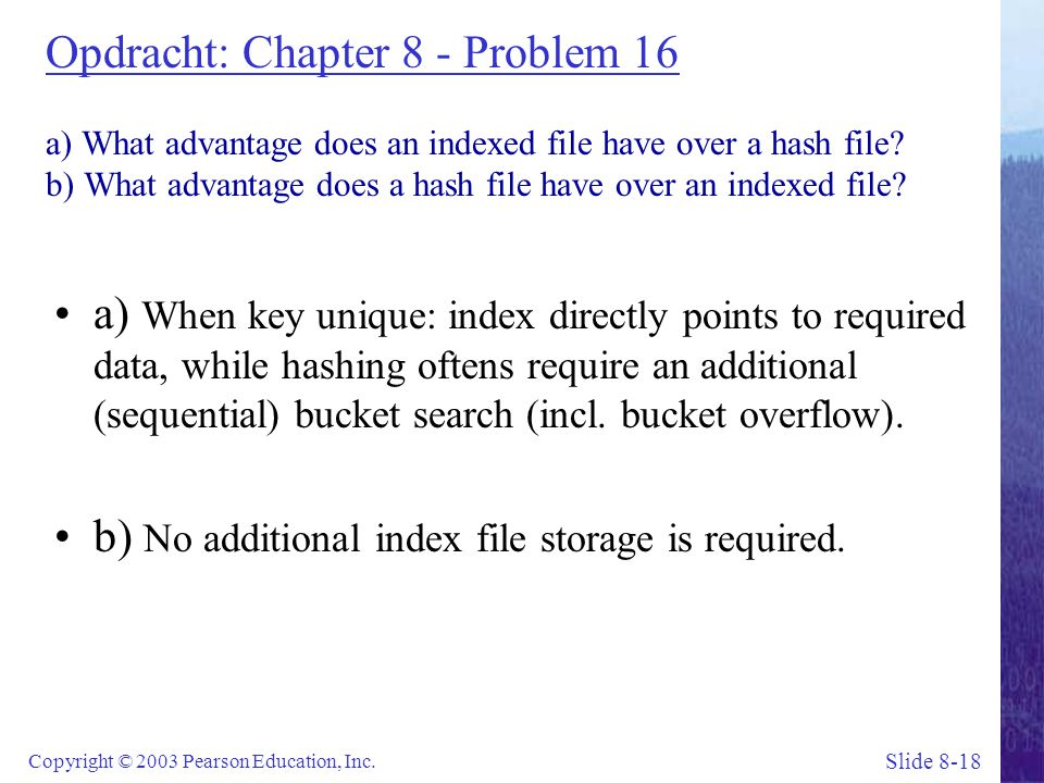 Slide 8-18 Copyright © 2003 Pearson Education, Inc.