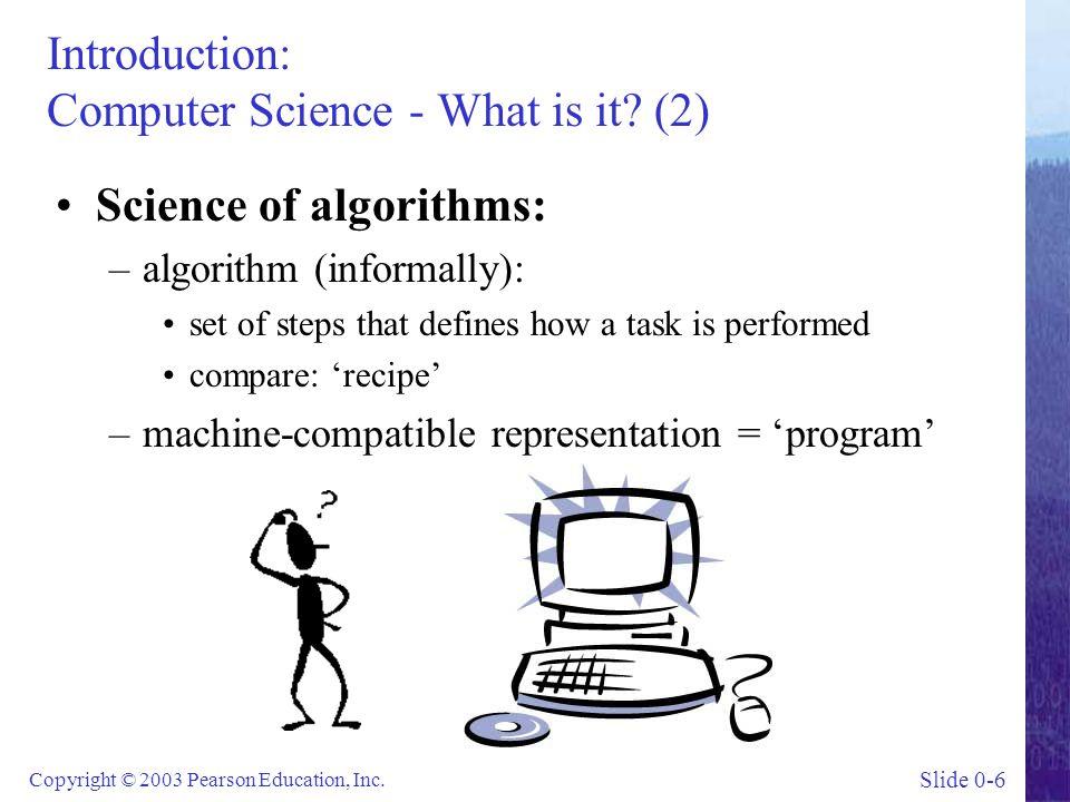 Slide 0-7 Copyright © 2003 Pearson Education, Inc.