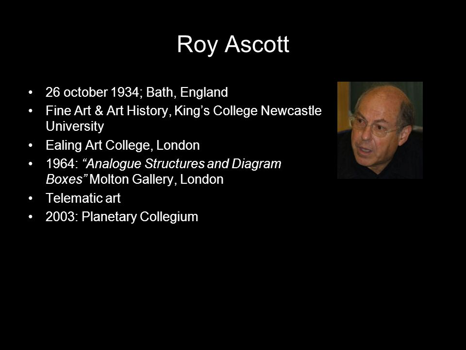 """26 october 1934; Bath, England Fine Art & Art History, King's College Newcastle University Ealing Art College, London 1964: """"Analogue Structures and D"""