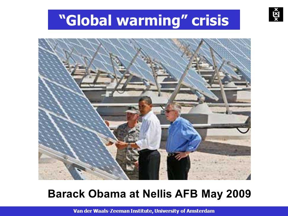 Global warming crisis Barack Obama at Nellis AFB May 2009 Van der Waals-Zeeman Institute, University of Amsterdam