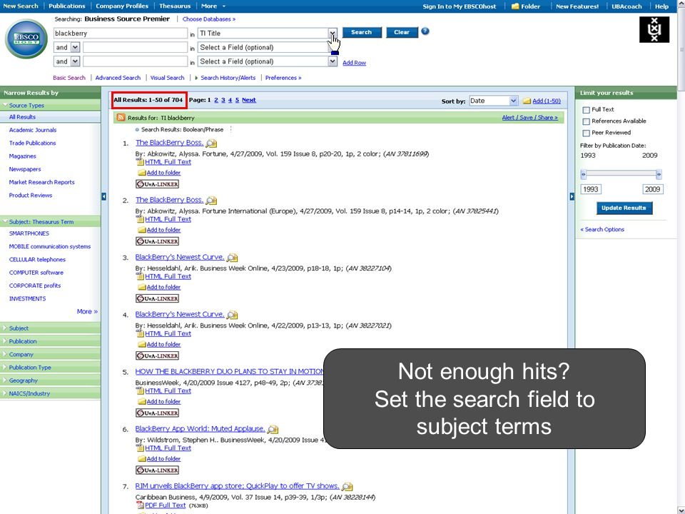 Not enough hits? Set the search field to subject terms