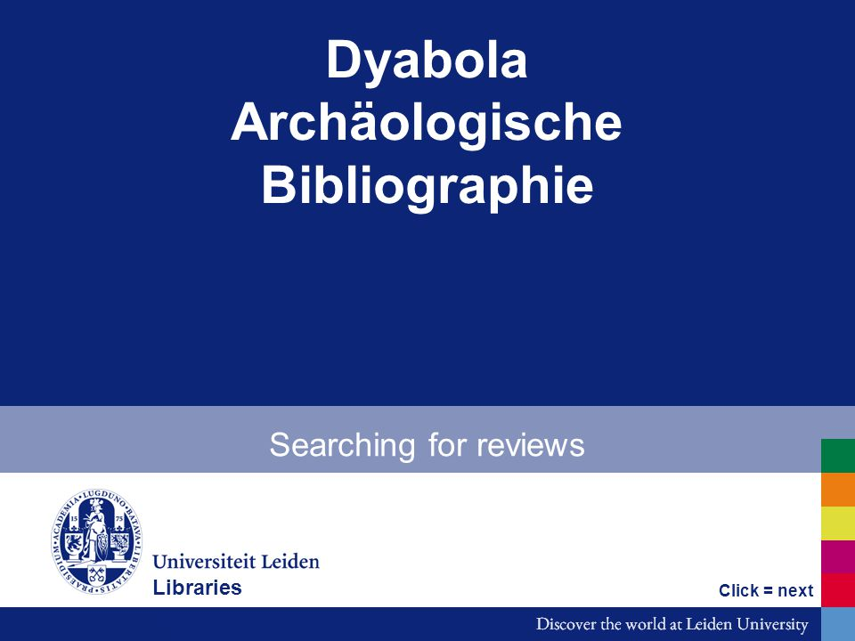 Dyabola Archäologische Bibliographie Searching for reviews Bibliotheken Click = next Libraries