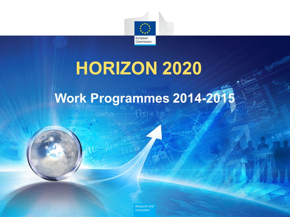 HORIZON 2020 Work Programmes 2014-2015