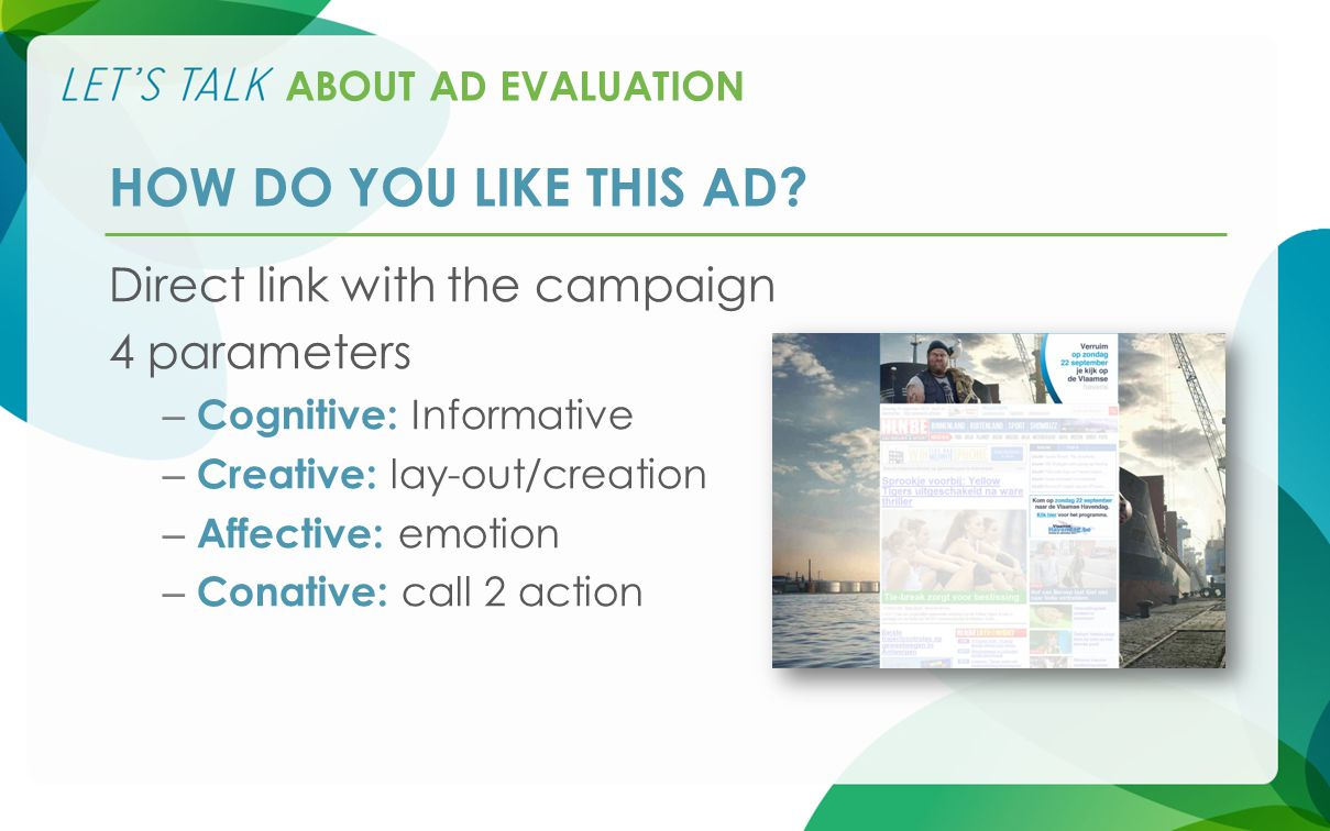 ABOUT AD EVALUATION HOW DO YOU LIKE THIS AD.