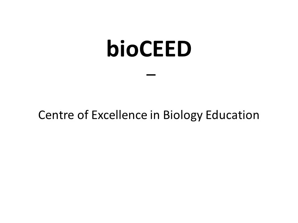 bioCEED – Centre of Excellence in Biology Education