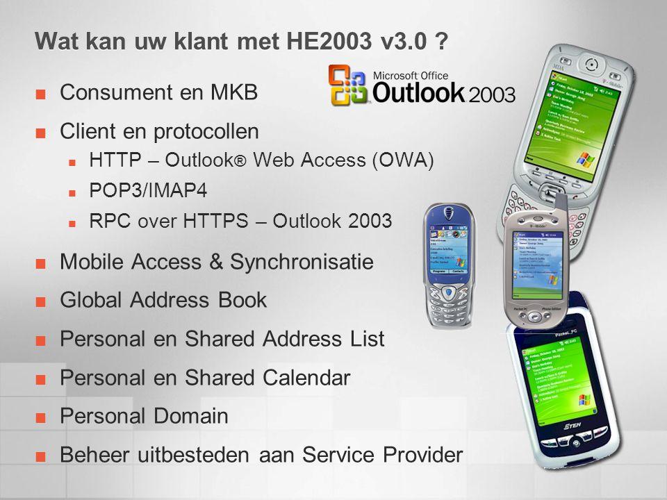 Wat kan uw klant met HE2003 v3.0 .