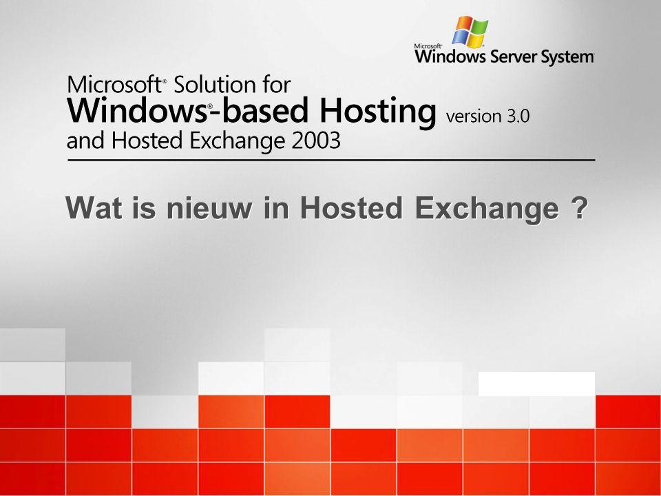 January 2005 Wat is nieuw in Hosted Exchange ?