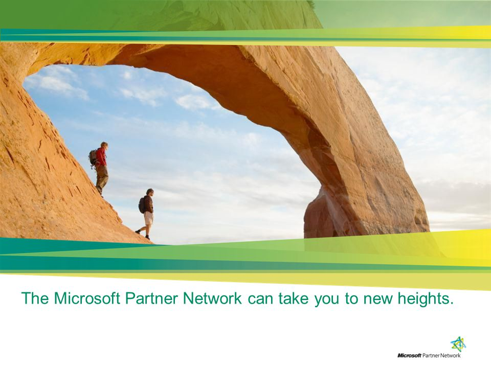 The Microsoft Partner Network can take you to new heights.