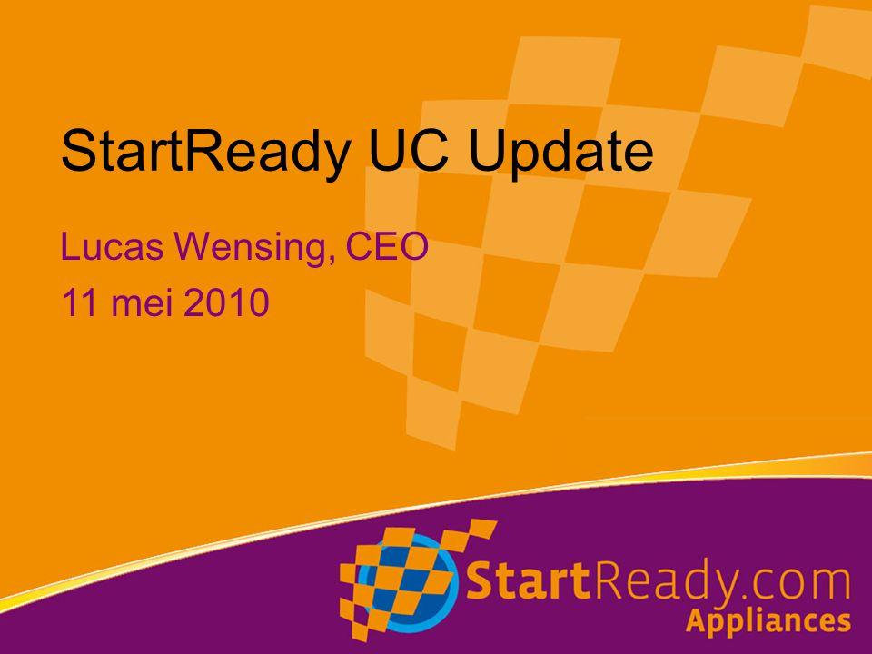 StartReady UC Update Lucas Wensing, CEO 11 mei 2010