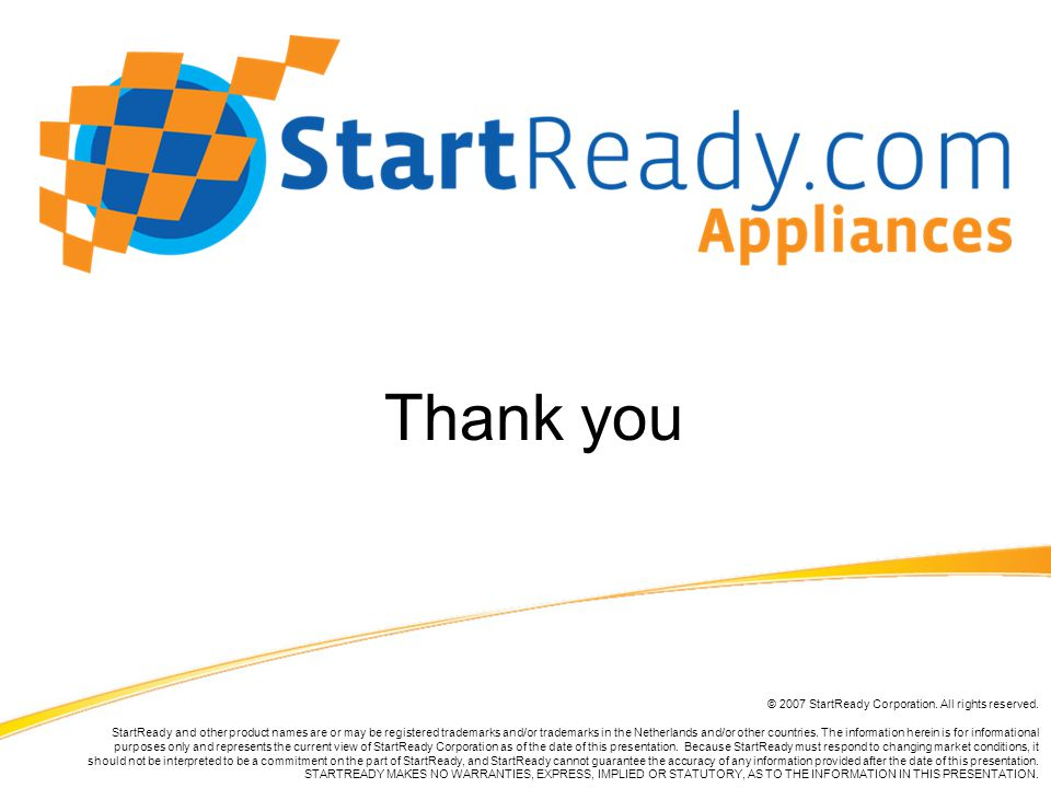© 2007 StartReady Corporation. All rights reserved.
