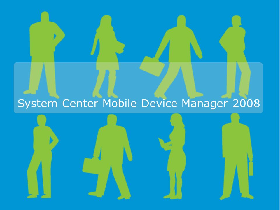 System Center Mobile Device Manager 2008