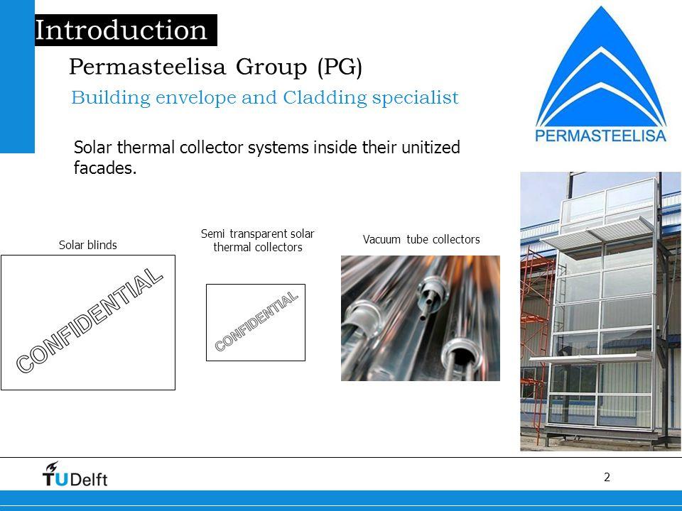 2 Titel van de presentatie Permasteelisa Group (PG) Solar thermal collector systems inside their unitized facades.