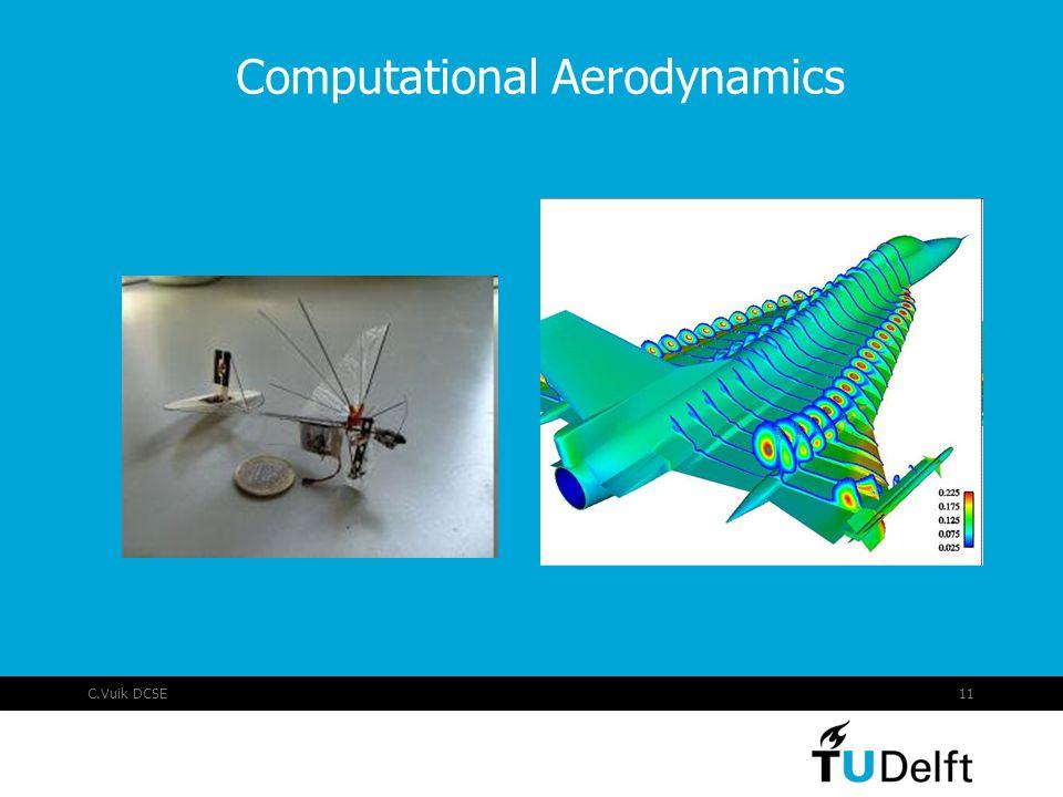 C.Vuik DCSE11 Computational Aerodynamics