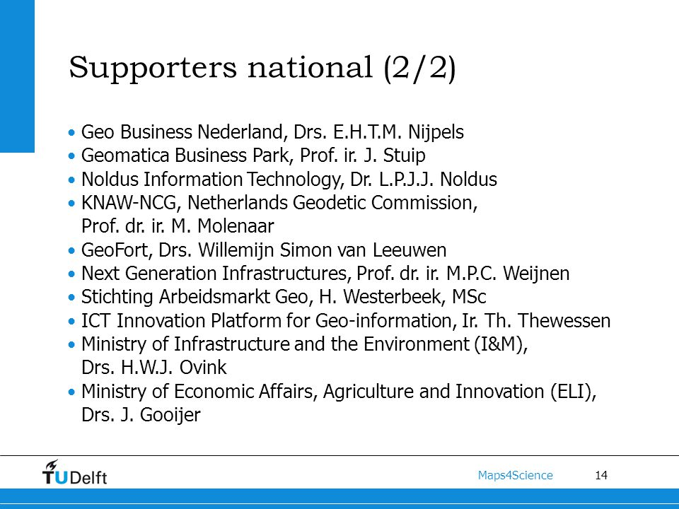 14 Maps4Science Supporters national (2/2) Geo Business Nederland, Drs.