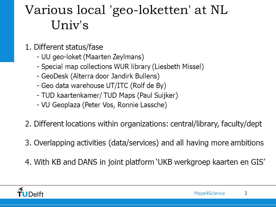 3 Maps4Science Various local geo-loketten at NL Univ s 1.