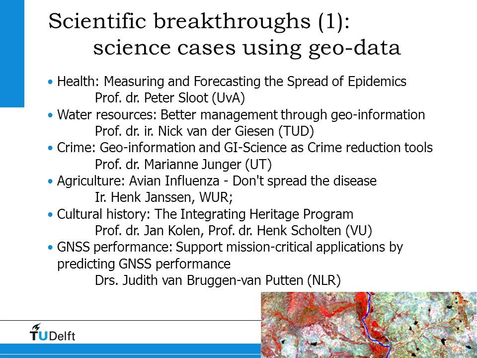 8 Maps4Science Scientific breakthroughs (1): science cases using geo-data Health: Measuring and Forecasting the Spread of Epidemics Prof.