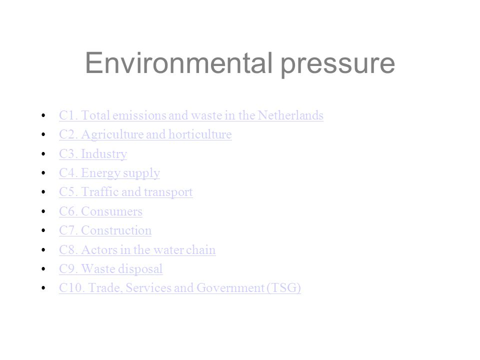 Environmental pressure C1. Total emissions and waste in the Netherlands C2.