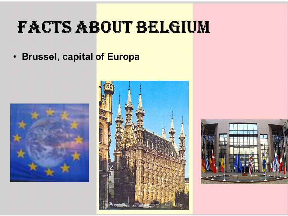 Facts about Belgium Brussel, capital of Europa