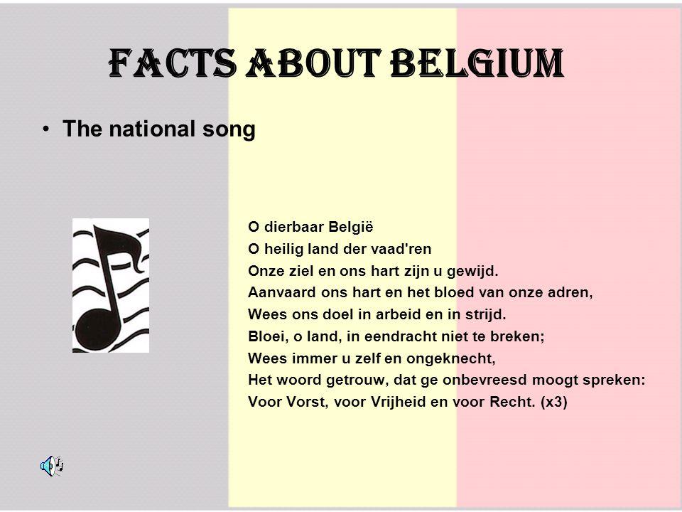 O dierbaar België O heilig land der vaad ren Onze ziel en ons hart zijn u gewijd.