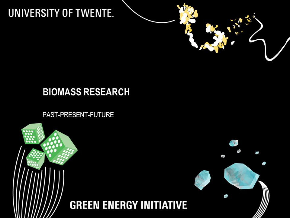BIOMASS RESEARCH PAST-PRESENT-FUTURE