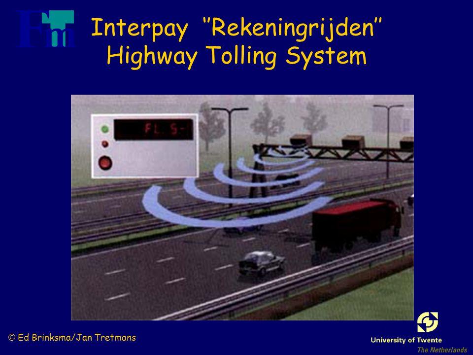 © Ed Brinksma/Jan Tretmans Interpay ''Rekeningrijden'' Highway Tolling System