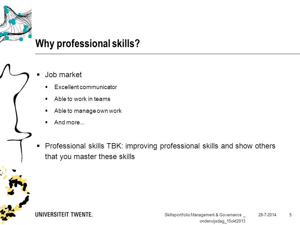 28-7-2014 5 Why professional skills.